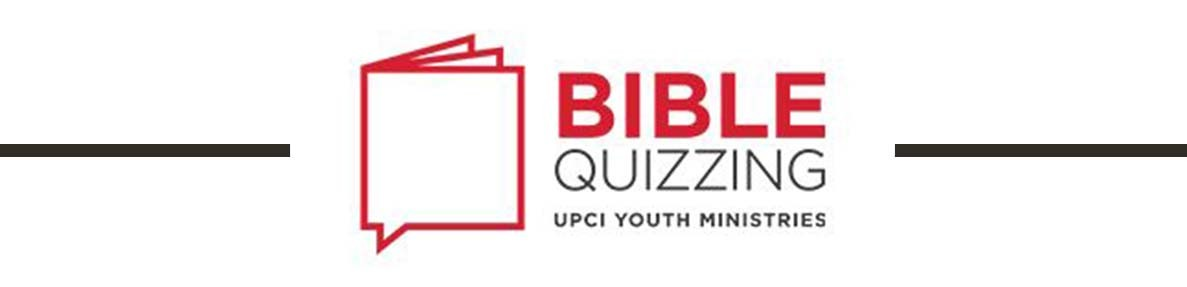 Events: Upci Youth Ministries North American Bible Quiz